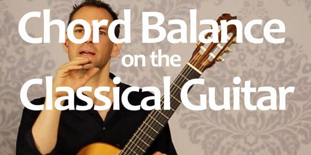 Chord Balance on the Classical Guitar