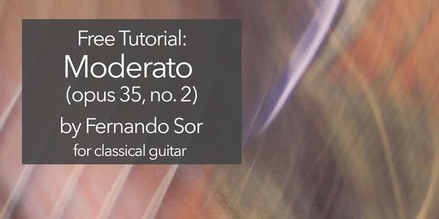 sor moderato opus 35 no 2 classical guitar