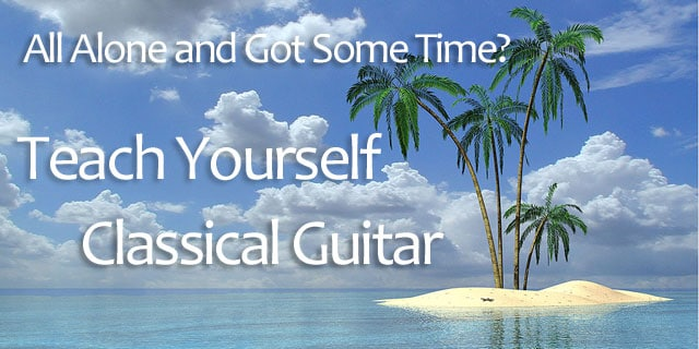 How To Teach Yourself Classical Guitar