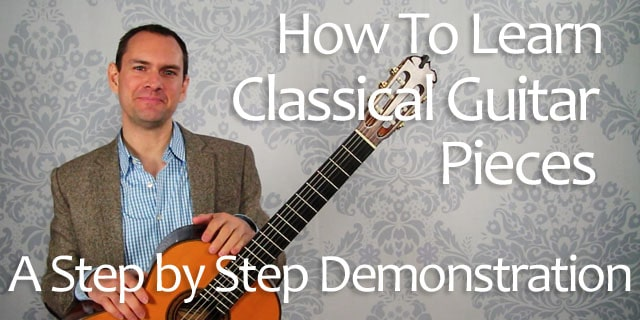 How to learn classical guitar pieces