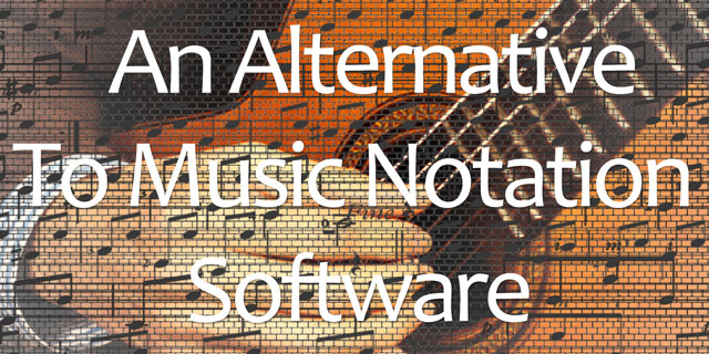 An alternative to Sibelius music notation software