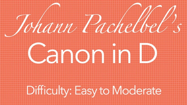 Learn To Play Pachelbels Canon In D On Classical Guitar