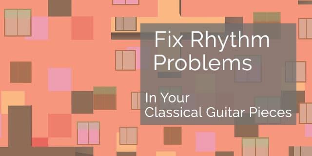 rhythm problems classical guitar