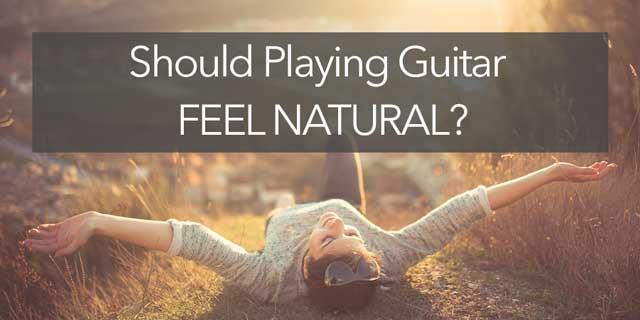 guitar feel natural