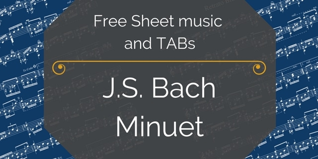 Free Classical Guitar Sheet Music] Bach, J.S. - Minuet