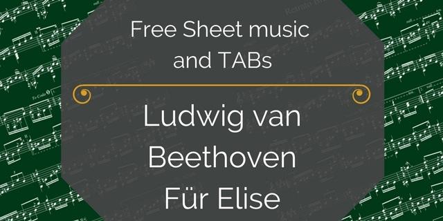 Free Classical Guitar Sheet Music] Ludwig van Beethoven - Für Elise