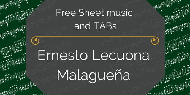 Free guitar sheet music lecuona ernesto malaguea free guitar sheet music lecuona ernesto malaguea solutioingenieria Images