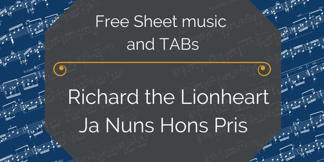 Free Classical Guitar Sheet Music] Richard the Lionheart - Ja Nuns ...