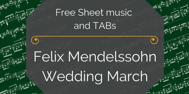 Sheet Music Felix Mendelssohn Wedding March